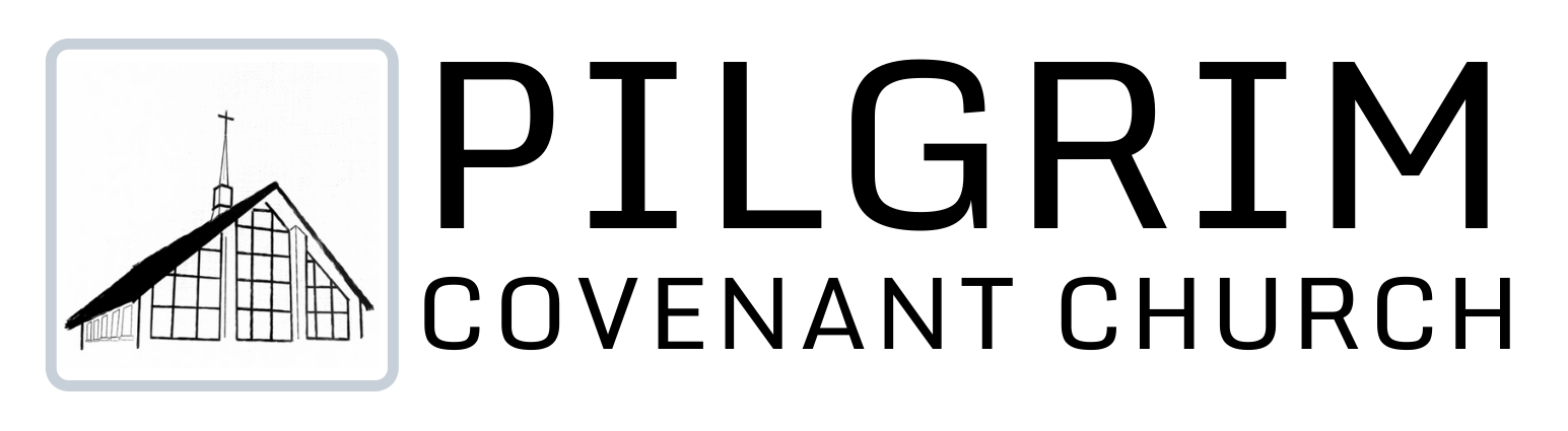 PILGRIM COVENANT CHURCH